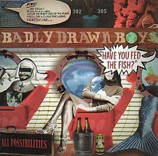 BADLY DRAWN BOY - HAVE YOU FED THE FISH? NEW CD