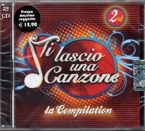 TI LASCIO UNA CANZONE - LA COMPILATION - 2CD NUOVO SIGILLATO