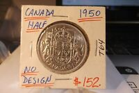 1950 CANADA HALF DOLLAR NO DESIGN IN 0 .....  FREE SHIPPING WITHIN USA