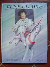 Jeunesse Album M.-A. Murail et C. Nouvelle FUNICULAIRE Editions Milan 1989