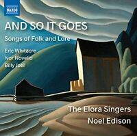 The Elora Singers - And So It Goes [The Elora Singers; Noel Edison; [CD]