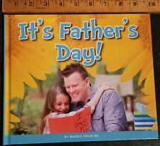 It's Father's Day by Maggie Spalding BRAND NEW 2018 The Child's World hard cover
