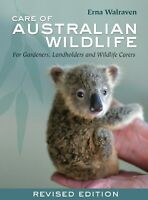 NEW: Care Of Australian Wildlife By Erna Walraven (Paperback Book)