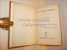 STORIA: AA.VV. QUATTRO GIORNI Storia Crisi Europea 1938 con Autografo di TODDI