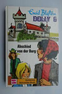 Blyton Enid Dolly 6 Abschied von der Burg