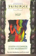 PRINCIPLES OF NLP - Joseph O'Connor P/B Neuro-Linguistic Programming