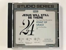 Studio Series - Point of Grace - Jesus will still be there - accompaniment cd