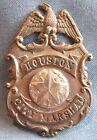 OBSOLETE & RARE! Original c.1915-18 Houston (Texas) City Marshal badge