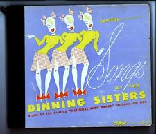 CIRCA 1940'S SONGS BY THE DINNING SISTERS OF THE NATIONAL BARN DANCE 3 ALBUMS
