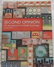 Second Opinion An Introduction to Health Sociology 4th Edition, John Germov