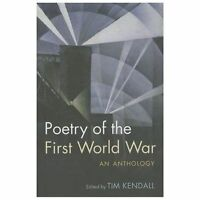 Poetry of the First World War: An Anthology (Oxford World's Classics) by