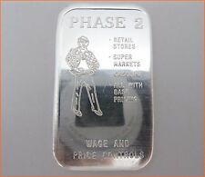 """1 oz .999 Silver """"PHASE 2 - WAGE & PRICE CONTROL"""" The Justice Mint Art Bar 7251"""