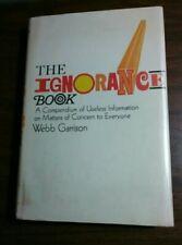 The Ignorance Book - Webb Garrison Hardcover book 1971 TRIVIA 1st ed dust jacket
