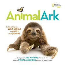 Animal Ark: Celebrating Our Wild World in Poetry and Pictures (Hardback or Cased