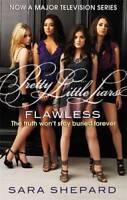 Flawless: Pretty Little Liars 2, Sara Shepard, New