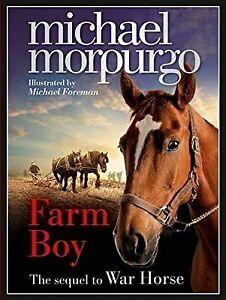 FARM BOY - The sequel to War Horse, MICHAEL MORPURGO, Used; Good Book