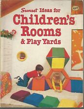 Sunset Ideas for Children's Rooms and Play Yards (1980, Paperback)