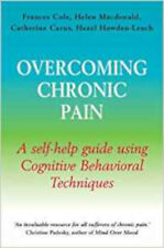 Overcoming Chronic Pain: A Books on Prescription Title: A Self-Help Guide Using