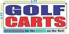 GOLF CARTS Banner Sign NEW Larger Size Best Quality for the $$$