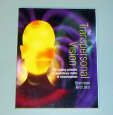 STAN GROF TRANSPERSONAL VISION HEALING CONSCIOUSNESS Psychedelic Shaman Mystic