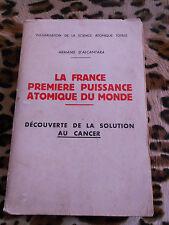 D'ALCANTARA ArmandLa France première puissance atomique du monde - 1956