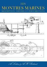 Les Montres Marines - Description, Theorie et Perturbations by A. Ledieu and...