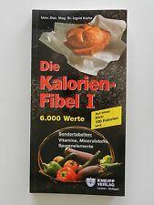 Die Kalorienfibel I 1 Ingrid Kiefer Sondertabellen Vitamine Mineralstoffe