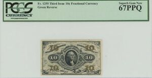Third Issue 10C Fractional Currency FR#1255 PCGS Superb Gem 67 PPQ