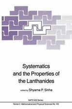 Systematics and the Properties of the Lanthanides 109 (2013, Paperback)