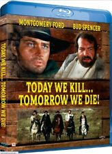 Today We Kill Tomorrow We Die Blu Ray