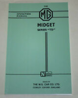 Betriebsanleitung MG Midget TD, Baujahre 1950 - 1953 mit 1,25 Liter Hubraum