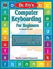 Dr. Fry's Computer Keyboarding for Beginners (Paperback or Softback)