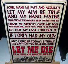 LET MY AIM BE TRUE AND MY HAND FASTER , METAL SIGN ( APO and FPO OK)