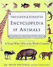 The Simon & Schuster Encyclopedia of Animals: A Visual Who's Who of the World's
