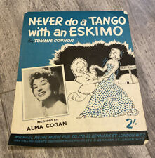 Rare Never Do A Tango With An Eskimo Music Sheet Tammy Connor 1955