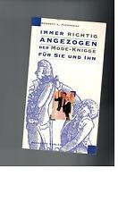 Herbert L. Piedboeuf - Immer richtig angezogen - 1997