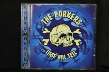 The Porkers – Time Will Tell (C455)