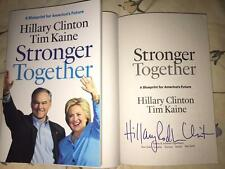 HILLARY CLINTON USA FIRST LADY BILL STRONGER TOGETHER JSA GT SIGNED BOOK COA