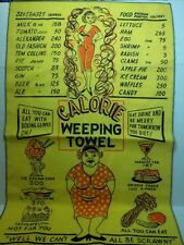 Vintage Calorie Weeping Towel great for a diet just hang on the Fridge