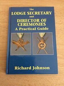 THE LODGE SECRETARY and DIRECTOR of CERMONIES - LEWIS MASONIC - RICHARD JOHNSON