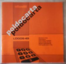 """ISTRUZIONI PER L'USO """"LOGOS 49"""" OLIVETTI DEL 1980"""