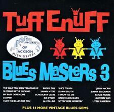 TUFF ENUFF - BLUES MASTERS VOLUME 3 -  VARIOUS ARTISTS (NEW CD)