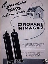 PUBLICITÉ PROPANE PRIMAGAZ LE GAZ DANS TOUTE VOTRE MAISON  - ADVERTISING