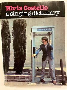 Elvis Costello, A Singing Dictionary 328 Page Songbook 1980
