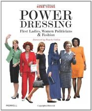 Book - Power Dressing : First Ladies, Women Politicians and Fashion  Robb Young
