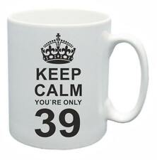 39th Novelty Birthday Gift Present Tea Mug Keep Calm Your Only 39 Coffee Cup