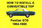 Pontiac GTO 64-65 How to Install a Convertible Top DIY Video on DVD