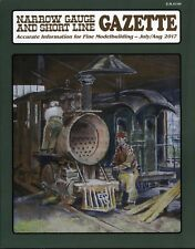 Narrow Gauge and Short Line Gazette Magazine July/August 2017 Vol 43 No 3