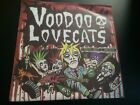 "VOODOO LOVE CATS MELBOURNE GOTHIC ROCKABILLY OI RARE 7"" NEW RARE PUNK"