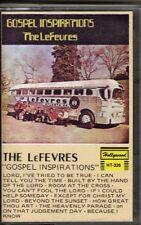 """THE LeFEVRES.........""""GOSPEL INSPIRATIONS""""..........RARE HTF OOP GOSPEL CASSETTE"""